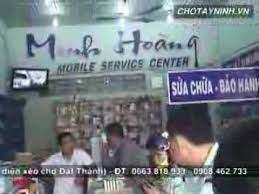 TRUNG TÂM SỬA CHỮA ĐIỆN THOẠI MINH HOÀNG(TÂY NINH)